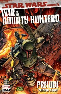 Star Wars War Of The Bounty Hunters Alpha # 1 Cover A NM Marvel Ships May 5th