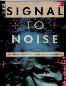 Signal To Noise Dark Horse Comics Graphic Novel Comic Book Neil Gaiman JS1