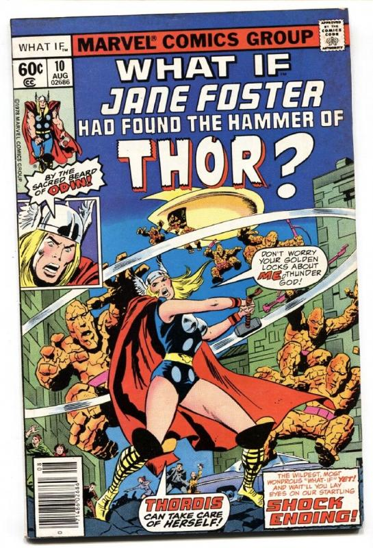 What If #10 comic book JANE FOSTER BECOMES THOR-Marvel Comic Book 1978
