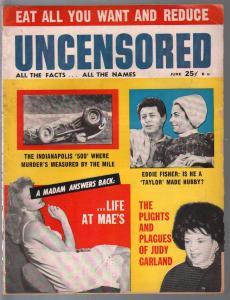 Uncensored-6/1962-Judy Garland-Mark Twain-pulp thrills-expose-Indy 500-VG