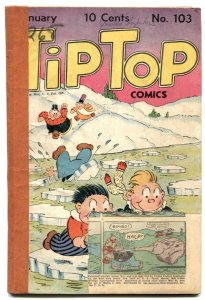 Tip Top Comics #103 1945- Captain and the Kids- low grade
