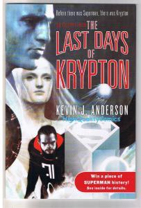 LAST DAYS of KRYPTON, Preview, Promo, Anderson,2007, NM, more promos in store