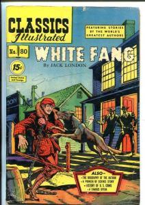 CLASSICS ILLUSTRATED #80-HRN 87-WHHITE FANG=JACK LONDON-vg