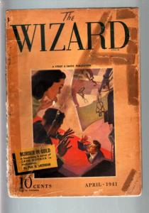 THE WIZARD 1941 APR-#4-STREET AND SMITH HERO PULP! FR