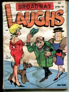 Broadway Laughs 4/1965-Don Orehek-spicy cartoons-G-