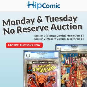 The 202nd HipComic No Reserve Auction Event