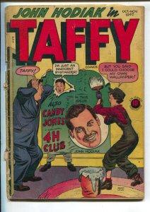 Taffy #10 1947-Orbit-Mort Leav - John Hodiak -Candy Jones-4-H Club-Molly Mudd...