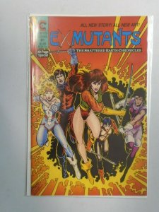 Ex-Mutants The Shattered Earth Chronicles #1 Near Mint (1988)