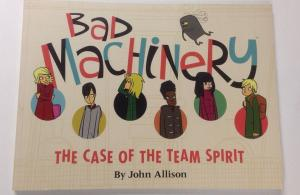 Bad Machinery The Case Of The Team Spirit  By John Allison