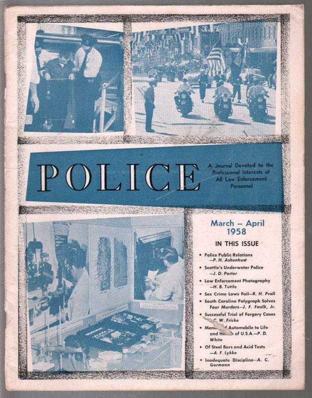 Police 3/1958-Law Enforcement Journal-public relations-polygraph-VG