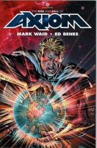 Axiom Trade Paperback (Cover Price 19.99)  Mark Waid!  Ed Benes!