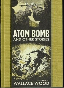 Atom Bomb and other stories  (Golden Age reprints)