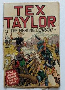 Tex Taylor #2 (Nov 1948, Timely) Fair/Good 1.5