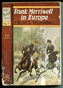 Merriwell Series #8 1903-Frank Merriwell in Europe-Burt L Standish-P