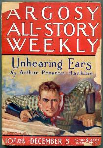 Argosy All-Story Weekly December 5 1925- Unhearing Ears- Hankins G