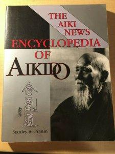 The Aiki News Encyclopedia of Aikido Pranin Japanese Martial Arts Book MFT2