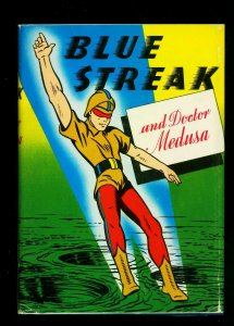 Blue Streak and Doctor Medusa hardcover with dust jacket 1946