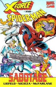 X-Force (1991 series) and Spider-Man: Sabotage TPB #1, NM (Stock photo)