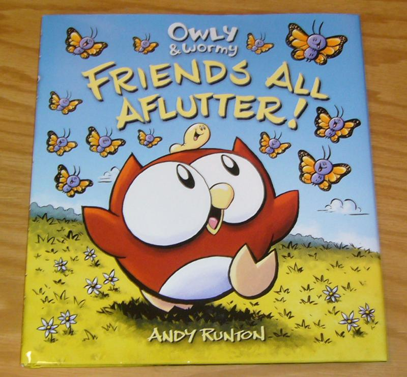 Owly & Wormy: Friends All Aflutter! HC VF/NM all ages hardcover andy runton