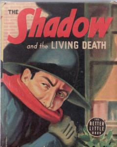 THE SHADOW AND THE LIVING DEATH-BIG LITLE BOOK-WHITMAN VF