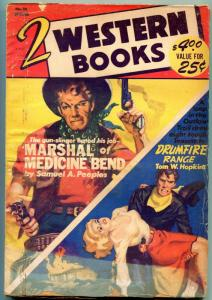 Two Western Books Pulp Spring 1953- Drumfire Range- Marshal of Medicine Bend