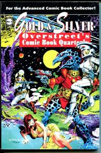 Gold & Silver Overstreet's Comic Book Quarterly #4 1994-Williamson-Don Heck-VG+