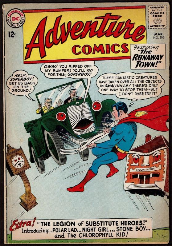 Adventure Comics #306 (Mar 1963, DC) Superboy Legion Substitute Super-Heroes VG+