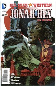 ALL STAR WESTERN #32, VF/NM, Jonah Hex, Justin Gray, 2011,more in store