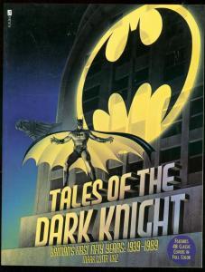 TALES OF THE DARK KNIGHT 1939-1989 TRADE PAPERBACK KANE FN/VF