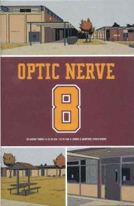 Optic Nerve #8 (2nd) VF/NM; Drawn and Quarterly   save on shipping - details ins