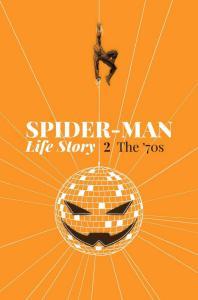 SPIDER-MAN LIFE STORY (2019 MARVEL) #2 PRESALE-04/17