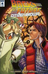 Back To The Future: Citizen Brown #4 VF/NM; IDW | save on shipping - details ins