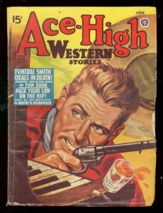 ACE-HIGH WESTERN PULP--JUNE 1947-FUNERAL SMITH-TOM ROAN VG/FN
