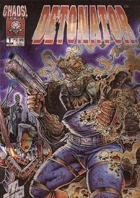 Chaos Comics Detonator #1 Metallic foil cover Brian Pulido Steven Hughes Cover