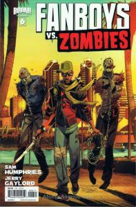 Fanboys Vs. Zombies #6A VF/NM; Boom!   save on shipping - details inside