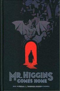 Mr. Higgins Comes Home HC #1 VF/NM; Dark Horse | save on shipping - details insi