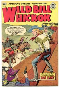 Wild Bill Hickok #11 1963- Super Golden Age Western reprint- Severin cover VF