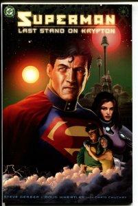 Superman: Last Stand On Krypton-Steve Gerber