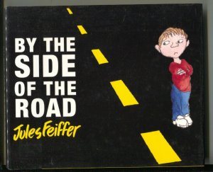 By The Side Of The Road-Jules Feiffer-2002-HC-VG/FN
