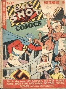 BIG SHOT #26-1942-SKYMAN FIGHTS NAZI SUBMARINE COVFR BY OGDEN WHITNEY--POOR