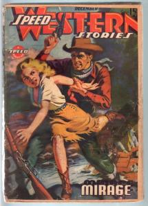 SPEED WESTERN STORIES 1943 DEC-GREAT SPICY COVER VG