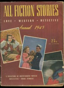 ALL FICTION STORIES ANNUAL 1945-DETECTIVE-WESTERN-PULP VG