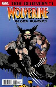True Believers Wolverine Blood Hungry #1 (Marvel, 2018) NM