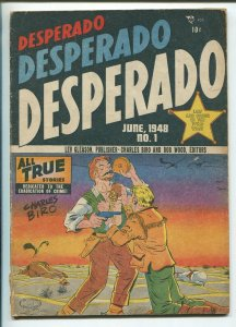 DESPERADO #1 1948-LEV GLEASON-1ST ISSUE-EYE INJURY PANEL-BIRO-BOB WOOD-vg