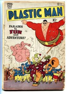 PLASTIC MAN #11-Jack Cole-PARADE FLOAT-QUALITY GOLDEN AGE G/VG