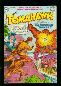 TOMAHAWK #14 1952- DC WESTERN - EXPLOSION COVER- GOLDEN AGE FN