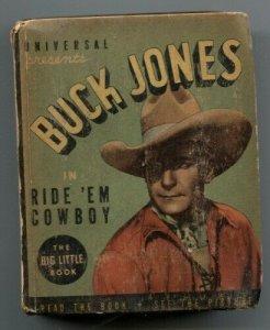 Buck Jones in Ride 'em Cowboy Big Little Book 1935