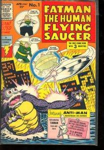 Fatman the Human Flying Saucer #1 (1967)