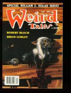 WEIRD TALES-FALL 1991-WILLIAM F NOLAN-ROBERT BLOCH-PULP NM
