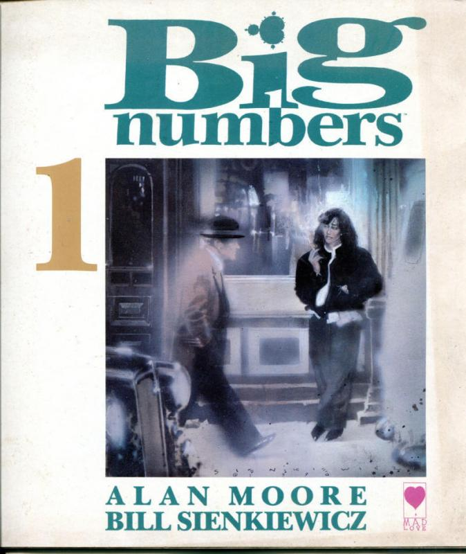 BIG NUMBERS #1, VG/FN, Alan Moore, Bill Sienkiewicz, 1990, Mad Love